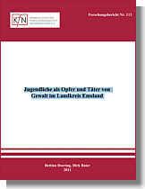"""Studie """"Jugendliche als Opfer und Täter von  Gewalt im Landkreis Emsland""""  des Kriminologischen Forschungsinstituts Niedersachsen (KfN)"""