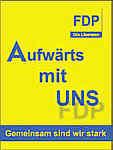 Die FDP druckt ihre Angst auf's Plakat