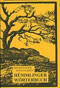 Hümmlinger Wörterbuch auf der Grundlage der Loruper Mundart von Heinrich Book und Hans Taubken, Verlag des Emsländischen Heimatbundes, Sögel, 2006, ISBN 978-3-88077-142-0