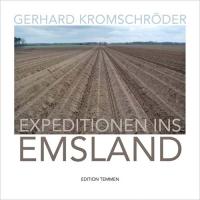 Buchcover Gerhard Kromschröder, Expeditionen ins Emsland, Edition Temmen, 2011