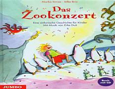 Das Zookonzert- Eine sinfonische Geschichte für Kinder.