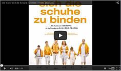 """Zum Trailer zum Film """"Die Kunst sich die Schuhe zu binden"""""""