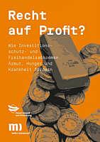 BroSchüre von Medico Das Recht auf Profit.