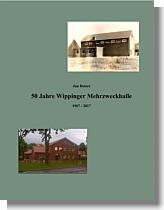 Online-BröSchüre (Pdf-Format)50 Jahre Wippinger Mehrzweckhalle, 1967 - 2017