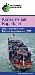 Faltblatt TTIP - Konzerne auf Kapenfahrt