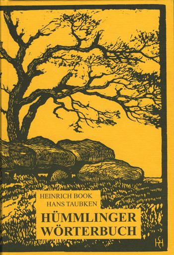 Hümmlinger Wörterbuch auf der Grundlage der Loruper Mundart von Heinrich Book und Hans Taubken, Verlag des Emsländischen Heimatbundes, Titelseite