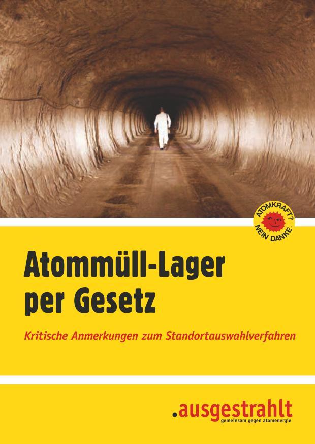 """Broschüre von """"ausgestrahlt"""" zum Standortauswahlgesetz"""