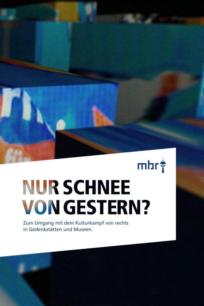 Broschüre der Mobilen Beratung gegen Rechtsextremismus über den Umgang mit dem Kulturkampf von rechts gegen Gedenkstätten