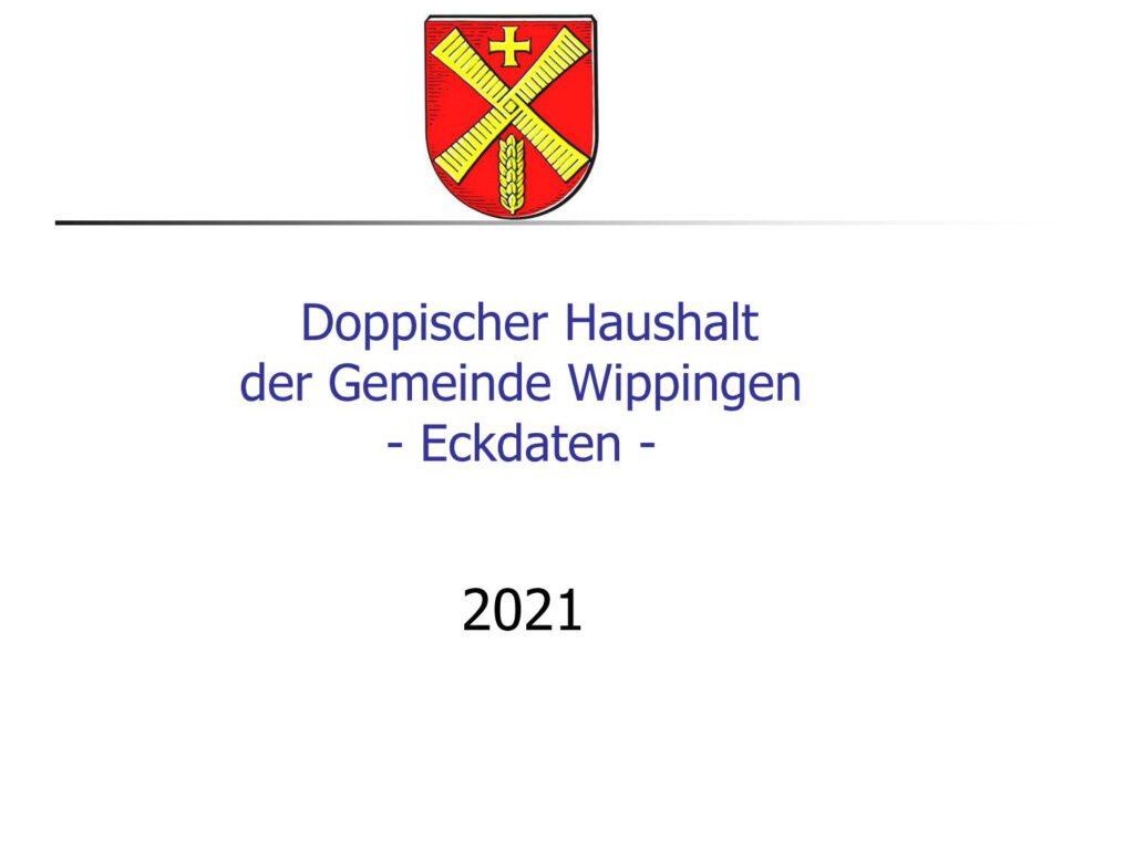 PowerPoint-Präsentation mit den Eckdaten des Wippinger Gemeinde-Haushalts 2021